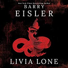 Livia Lone Audiobook by Barry Eisler Narrated by Barry Eisler