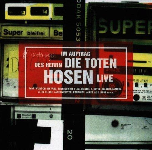Die Toten Hosen - Im Auftrag Des Herrn Live By Die Toten Hosen - Zortam Music
