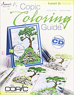 Copic Coloring Guide Level 2: Nature: Colleen Schaan ...