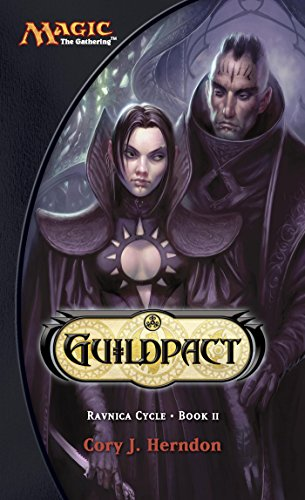 Guildpact: Ravnica Cycle, Book II (English Edition)