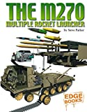 The M270 Multiple Launch Rocket, Steve Parker, 1429600969