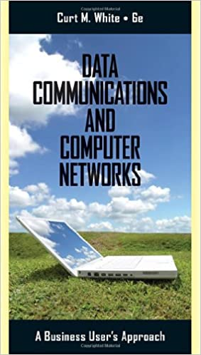 Data Communications and Computer Networks A Business Users Approach