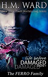 Life Before Damaged Vol. 1 (The Ferro Family) (Life Before Damaged:The Ferro Family) (English Edition)