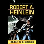 Rocket Ship Galileo | Robert A. Heinlein