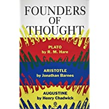 Founders of Thought: Plato, Aristotle, Augustine (Past Masters) Nov 28, 1991