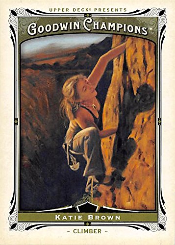 Katie Brown trading card (Greatest Female Rock Climber) 2013 Upper Deck Goodwin Champions #64