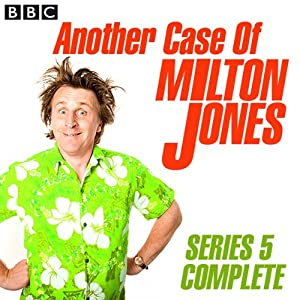 Another Case of Milton Jones: Complete Series 5 Radio/TV Program