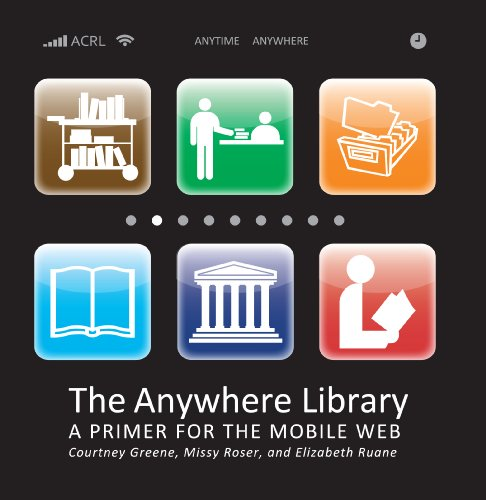 Download The Anywhere Library: A Primer for the Mobile Web Pdf