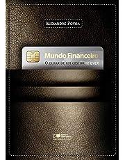 Mundo financeiro: O olhar de um gestor