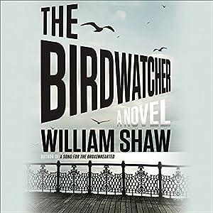 The Birdwatcher Hörbuch