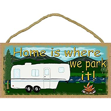 Mountains Home Is Where We Park It 5th Wheel Camping Sign Camper Plaque 5x10