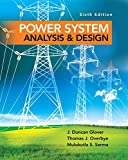 Power System Analysis and Design (Activate Learning with these NEW titles from Engineering!)