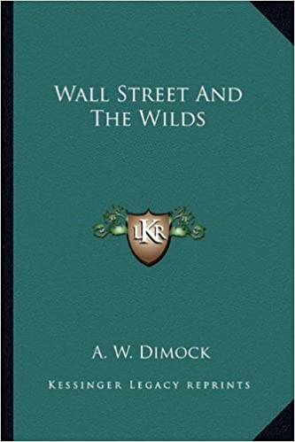 Book Wall Street And The Wilds