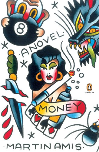 Money: A Suicide Note (Penguin Ink)