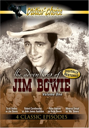 The Adventures of Jim Bowie, Vol. 1 -