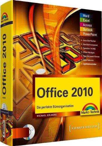 Office 2010 - inkl. Cd: Die perfekte Büroorganisation (Kompendium/Handbuch)
