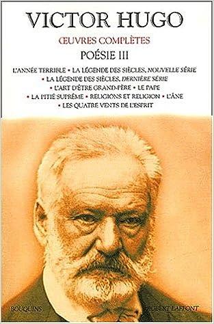 Télécharger en ligne Oeuvres complètes de Victor Hugo : Poésie, tome 3 pdf