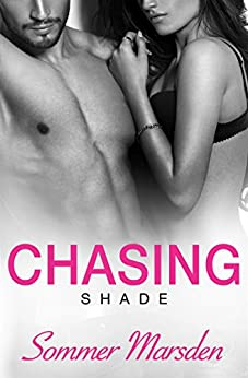 Chasing Shade by [Marsden, Sommer]