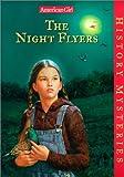 Night Flyers, Elizabeth McDavid Jones, 0613263928