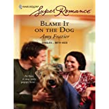Blame It on the Dog (Singles...with Kids)
