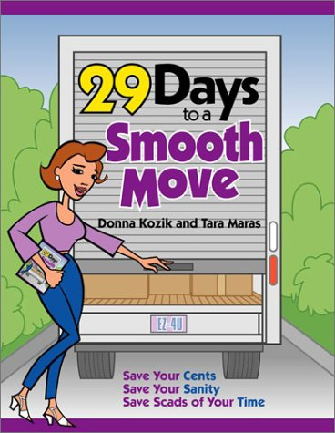 29 Days To A Smooth Move [Paperback] by Donna Kozik, Tara Maras