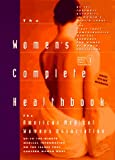 The Women's Complete Healthbook, American Medical Women's Association Staff, 0440507235