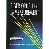 Fiber Optic Test and Measurement