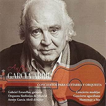 Antón García Abril: Conciertos para Guitarra y Orquesta de ...