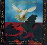 Marvin Hamlisch Anatomy of Peace - Dallas Symphony