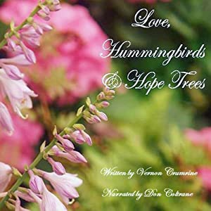 Love, Hummingbirds and Hope Trees Audiobook