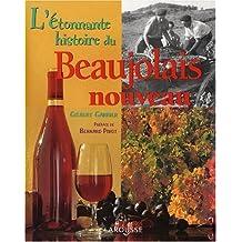 Etonnante Hist.beaujolais Nouv.