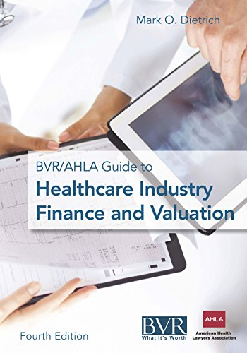 Download The BVR/AHLA Guide to Healthcare Valuation, Third Edition Pdf
