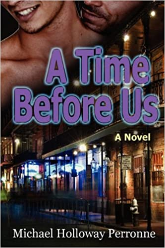 A Time Before Us Michael Holloway Perronne 9780981718651 Amazon