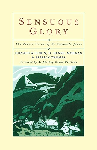 Sensuous Glory: The Poetic Vision of D. Gwenallt Jones