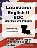 Louisiana English II EOC Success Strategies Study Guide: Louisiana EOC Test Review for the Louisiana End-of-Course Exams