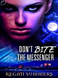 Don't Bite the Messenger (Night Runner series Book 1)