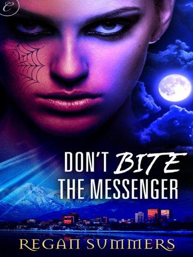 Don't Bite the Messenger (Night Runner series Book 1)