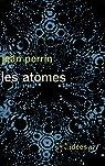 Les atomes par Perrin