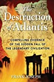The Destruction of Atlantis, Frank Joseph, 1879181851