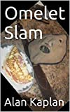 Omelet Slam