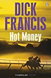 Front cover for the book Hot Money by Dick Francis