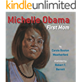 Michelle Obama: First Mom (English Edition)