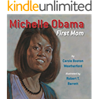 Michelle Obama: First Mom