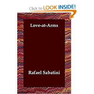 Love-At-Arms Rafael Sabatini