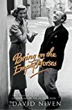 Bring on the Empty Horses by David Niven(June 5, 2006) Paperback
