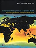 World Development Report 2003 : Sustainable Development in a Dynamic World: Transformation in Quality of Life, Growth, and Institutions, World Bank Staff, 0821351516