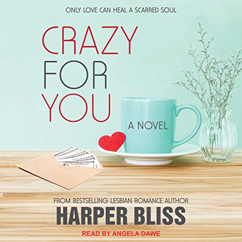 Crazy for You: Pink Bean Series, Book 8