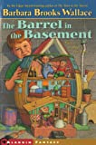 The Barrel in the Basement, Barbara Brooks Wallace, 0689832958
