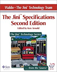 The Jini(TM) Specifications, Edited by Ken Arnold (2nd Edition)