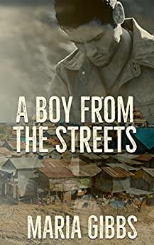 A Boy from the Streets by [Gibbs, Maria]